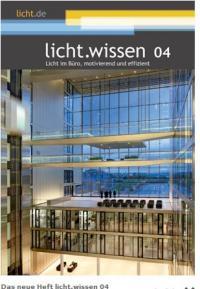 Das neue Heft licht.wissen 04 beschreibt alle Aspekte einer guten Bürobeleuchtung. Foto: licht.de