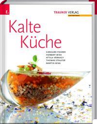 Kalte Küche Rezepte vom TRAUNER Verlag