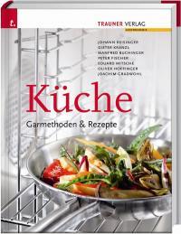 Küche Garmethoden und Rezepte Cover; Bildquelle ASK Agentur Sellmann Köln