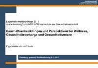Geschäftsentwicklung und Perspektiven bei Wellness, Gesundheitsvorsorge und Gesundheitsreisen in Deutschland