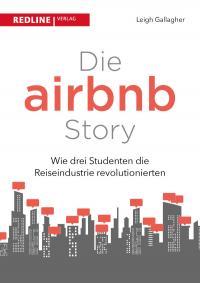 Die Airbnb-Story: Wie drei Studenten die Reiseindustrie revolutionierten; mit freundlicher Genehmigung von Amazon