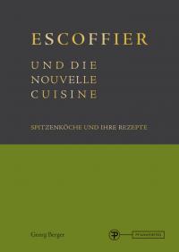 Escoffier und die Nouvelle Cuisine: Bildquelle Fachbuchverlag Pfanneberg