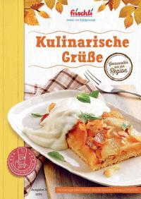 Kulinarische Grüße Herbst 2015 Titel / Bildquelle: frischli Milchwerke GmbH