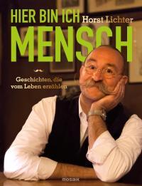 Horst Lichter, so lieben wir ihn; Bildquelle BUCH CONTACT