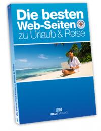 Die besten Web-Seiten zu Urlaub & Reise