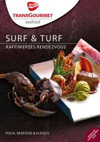 Titelseite Surf & Turf — Raffiniertes Rendezvous / Bildquelle: Transgourmet Deutschland GmbH & Co. OHG