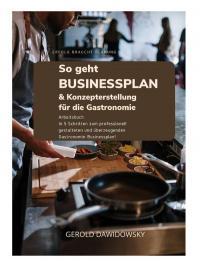 So geht Businessplan & Konzepterstellung für die Gastronomie / Bildquelle: Gerold Dawidowsky