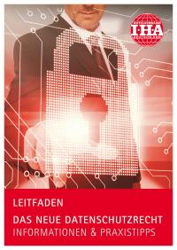 IHA-Leitfaden zum neuen Datenschutzrecht (Titel) / Bildquelle: Hotelverband Deutschland (IHA)