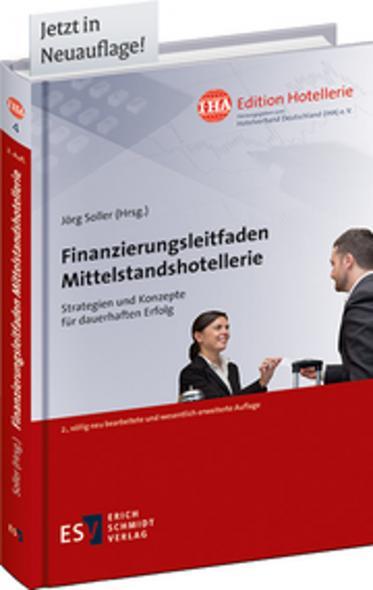 Solide Finanzierung mit Finanzierungsleitfaden Mittelstandshotellerie