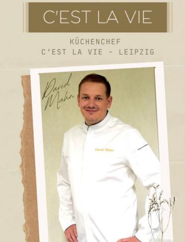 Im Gourmet-Restaurant Cest la vie in Leipzig übernimmt David Mahn die Führung