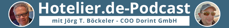 Hotelier.de-Podcast mit dem #MehrWertWissen - mit Joerg Thomas Boeckeler und Sascha Brenning