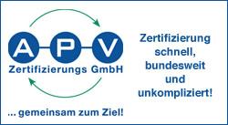 APV - Zertifizierung schnell, bundesweit und umkompliziert!